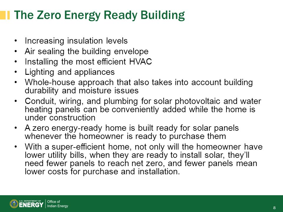 The Zero Energy Ready Building