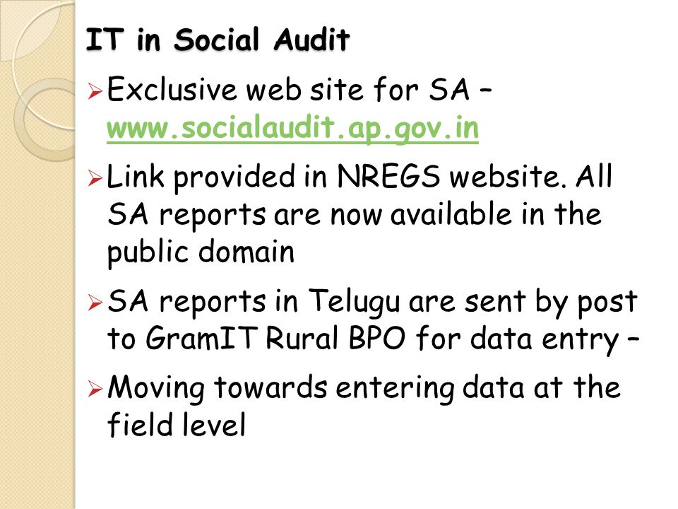 IT in Social Audit Exclusive web site for SA – www.socialaudit.ap.gov.in.
