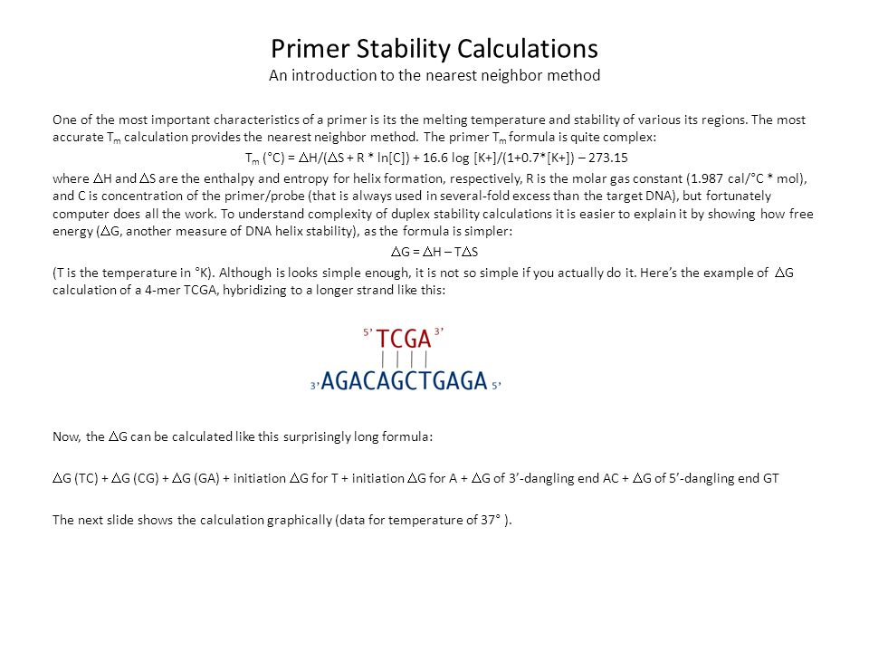 Primer Stability Calculations An introduction to the nearest neighbor method