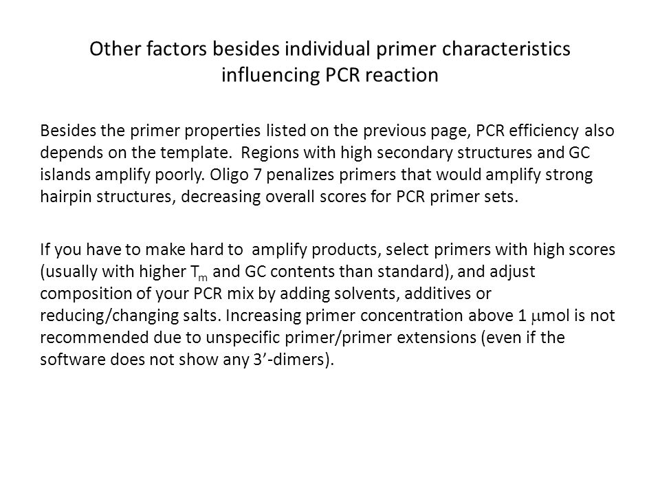 Other factors besides individual primer characteristics influencing PCR reaction