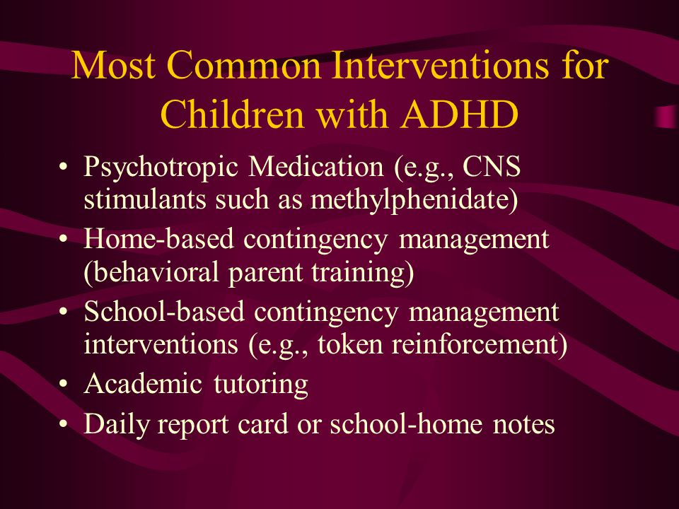Most Common Interventions for Children with ADHD