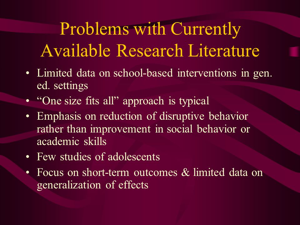 Problems with Currently Available Research Literature