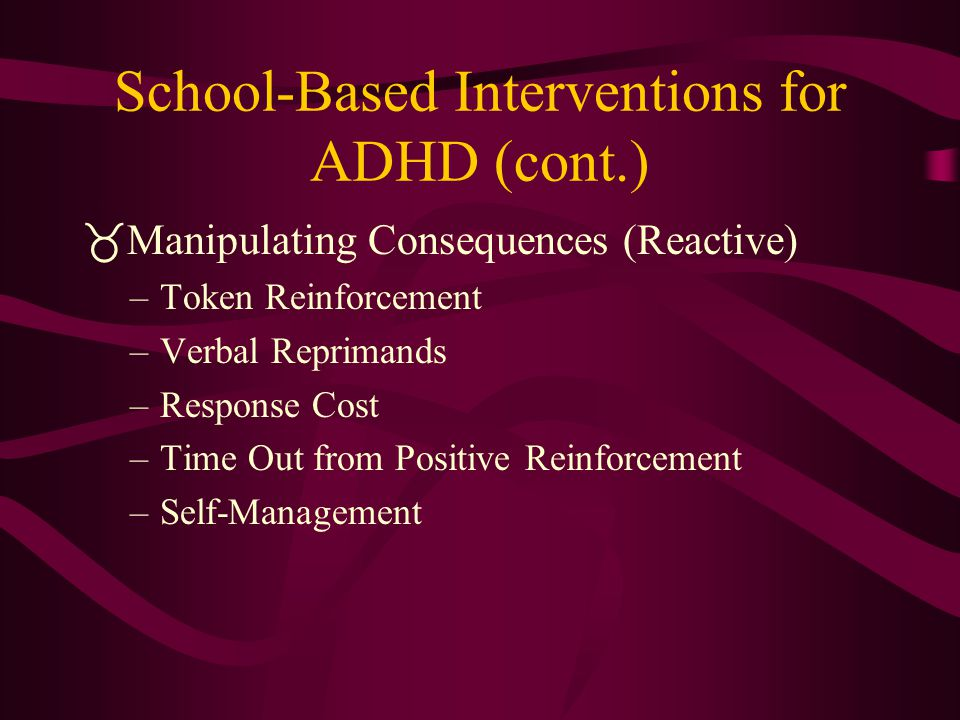 School-Based Interventions for ADHD (cont.)
