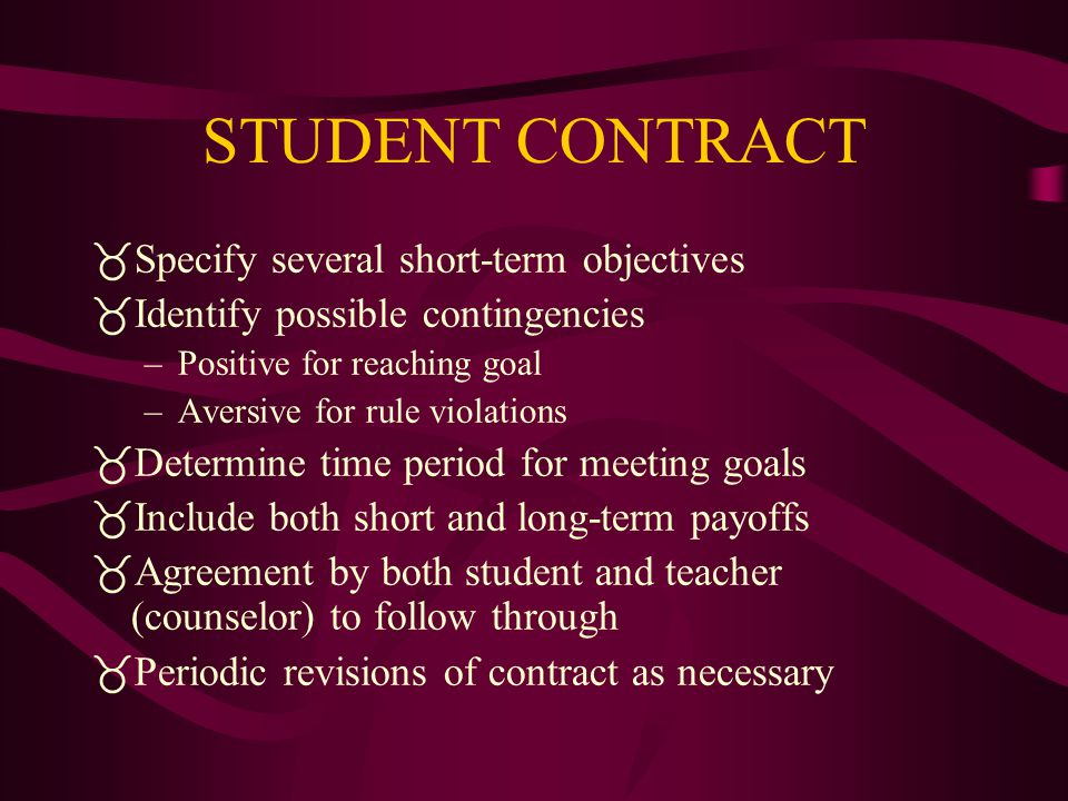 STUDENT CONTRACT Specify several short-term objectives