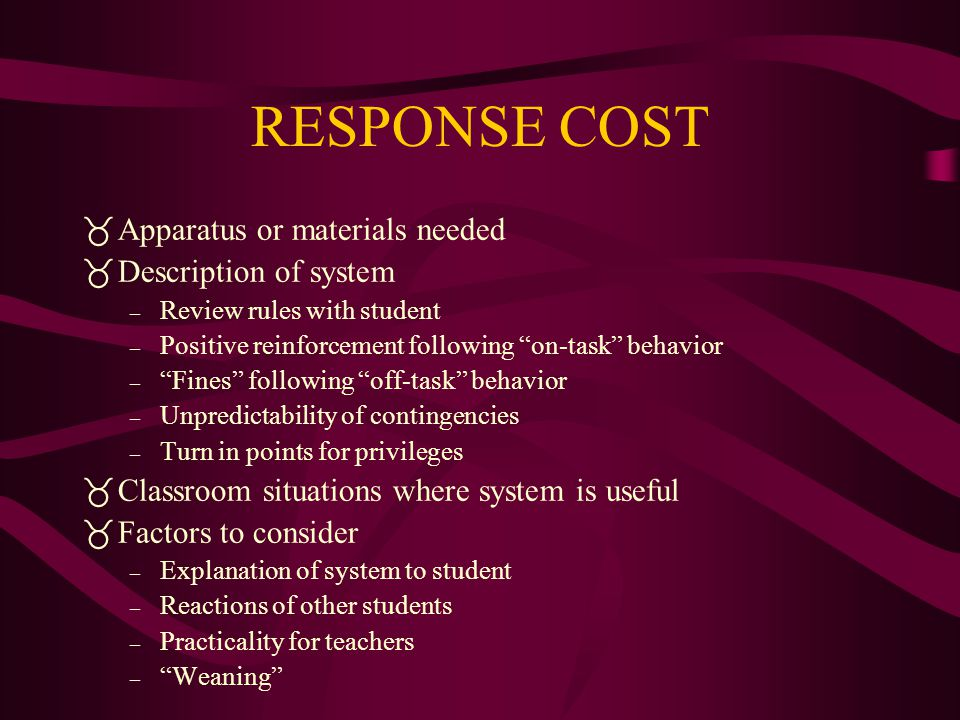 RESPONSE COST Apparatus or materials needed Description of system