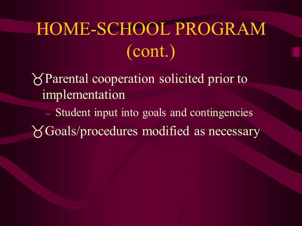 HOME-SCHOOL PROGRAM (cont.)