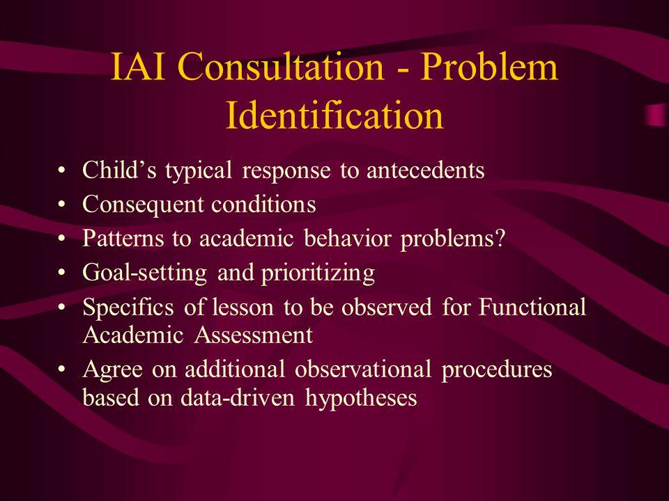 IAI Consultation - Problem Identification