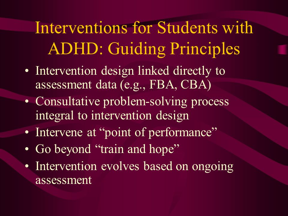 Interventions for Students with ADHD: Guiding Principles