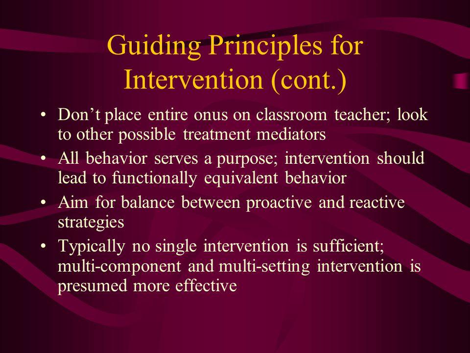 Guiding Principles for Intervention (cont.)