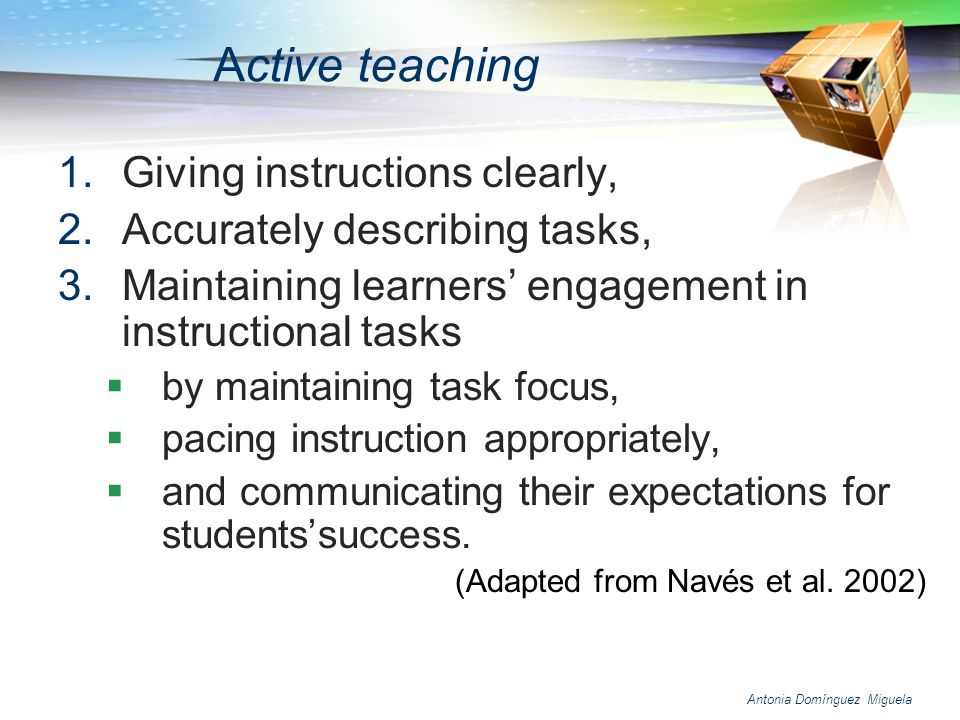 Active teaching Giving instructions clearly,