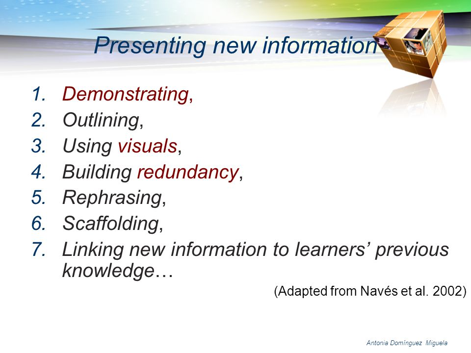 Presenting new information