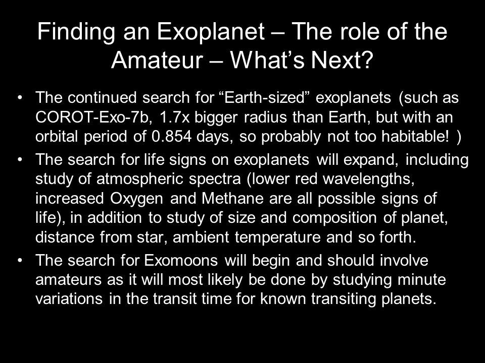 Finding an Exoplanet – The role of the Amateur – What's Next