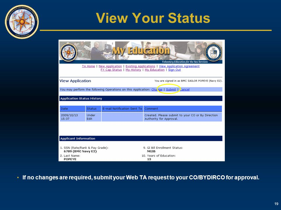 View Your Status If no changes are required, submit your Web TA request to your CO/BYDIRCO for approval.