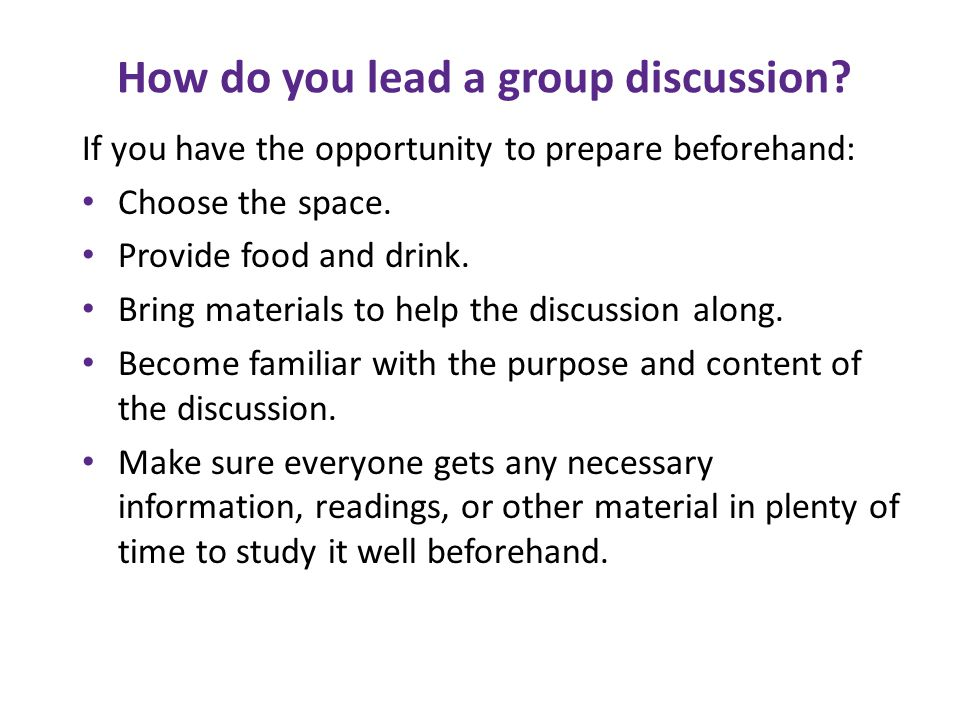 How do you lead a group discussion
