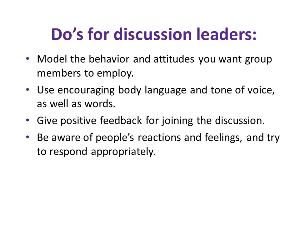 Do's for discussion leaders: