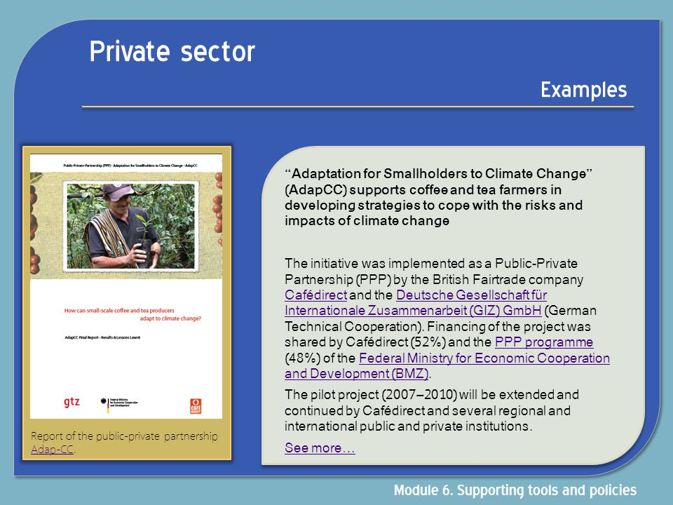 Private sector Examples Module 6. Supporting tools and policies