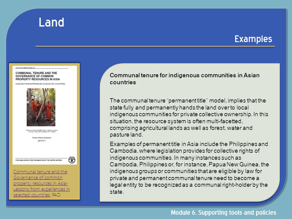 Land Examples Module 6. Supporting tools and policies