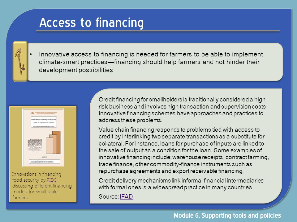 Access to financing Module 6. Supporting tools and policies