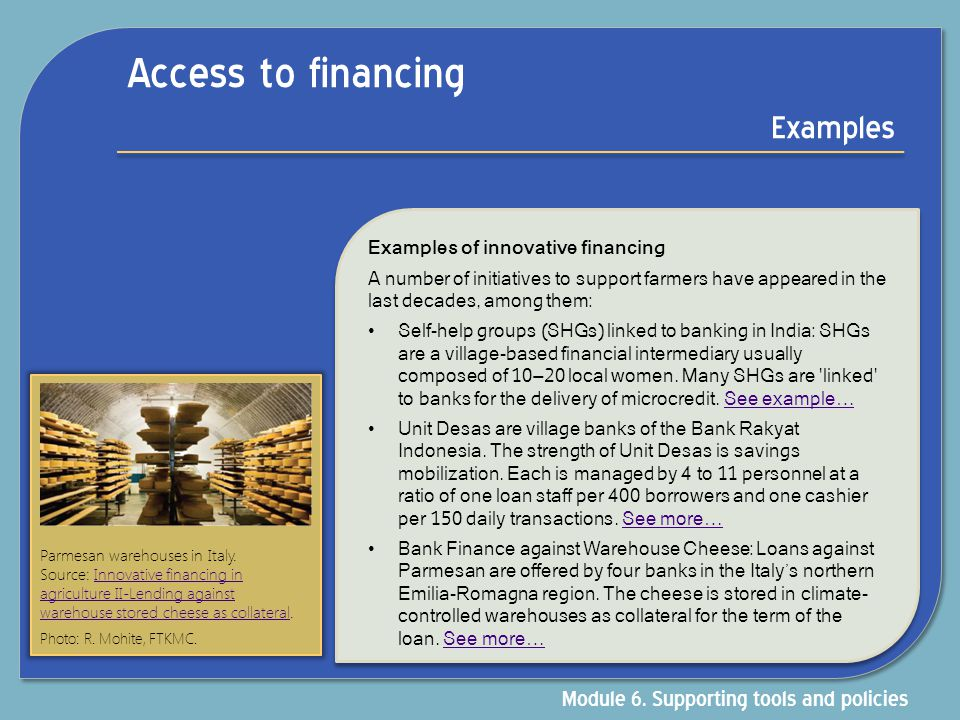 Access to financing Examples Module 6. Supporting tools and policies