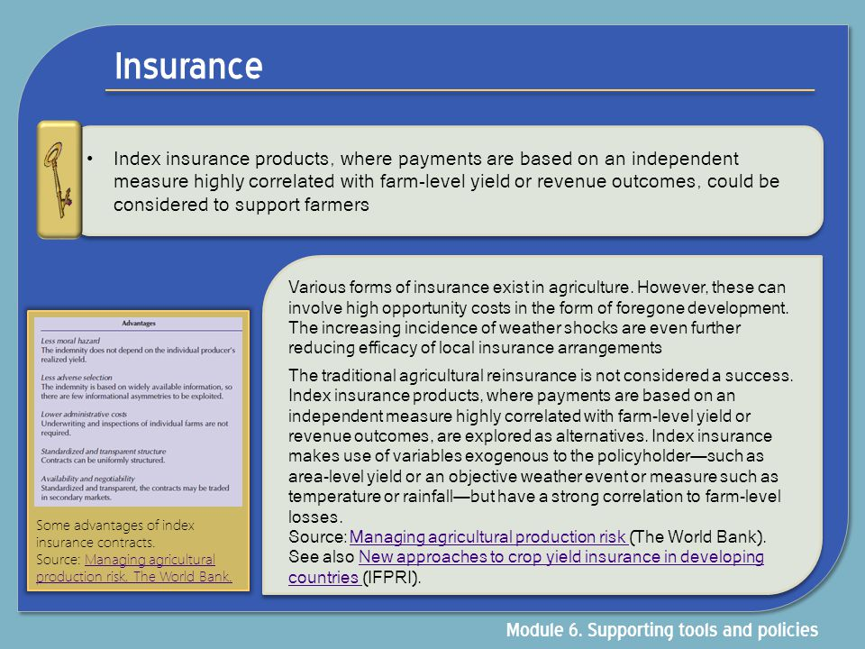 Insurance Module 6. Supporting tools and policies