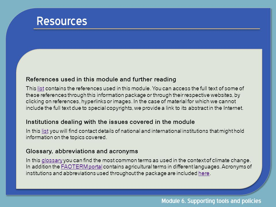 Resources Module 6. Supporting tools and policies