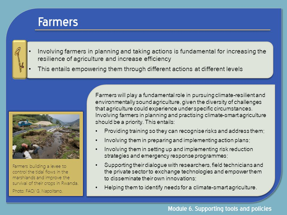 Farmers Module 6. Supporting tools and policies