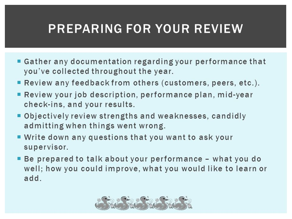 Preparing for your review