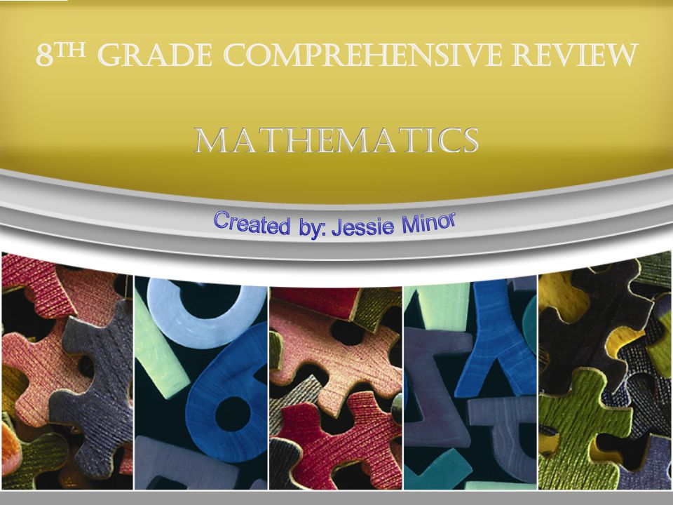 8TH GRADE COMPREHENSIVE REVIEW