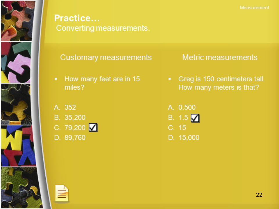 Practice… Converting measurements.