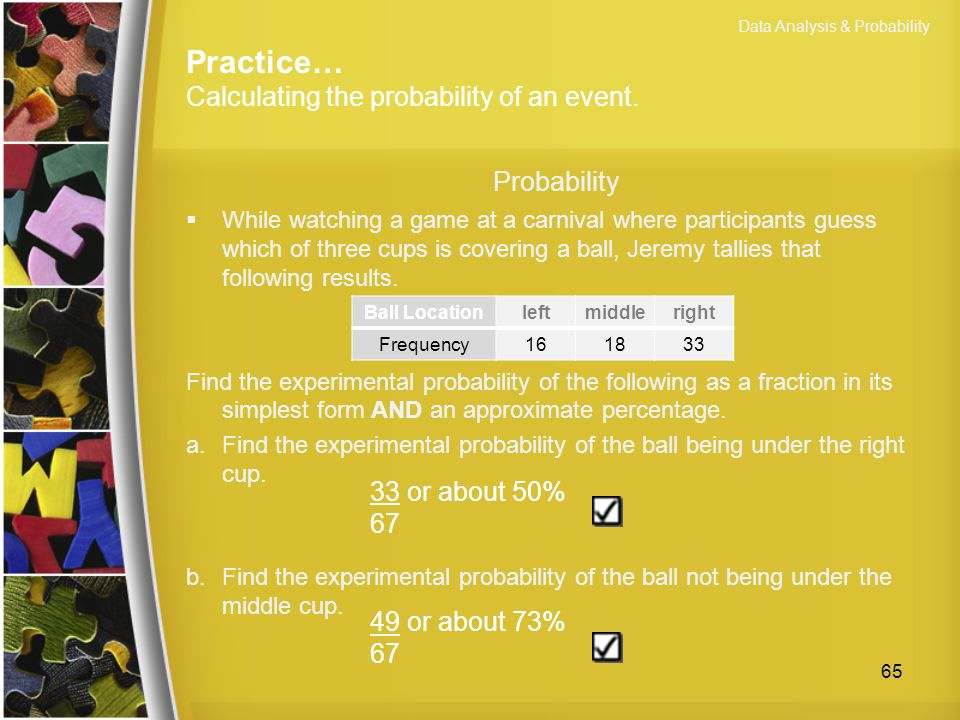 Practice… Calculating the probability of an event.