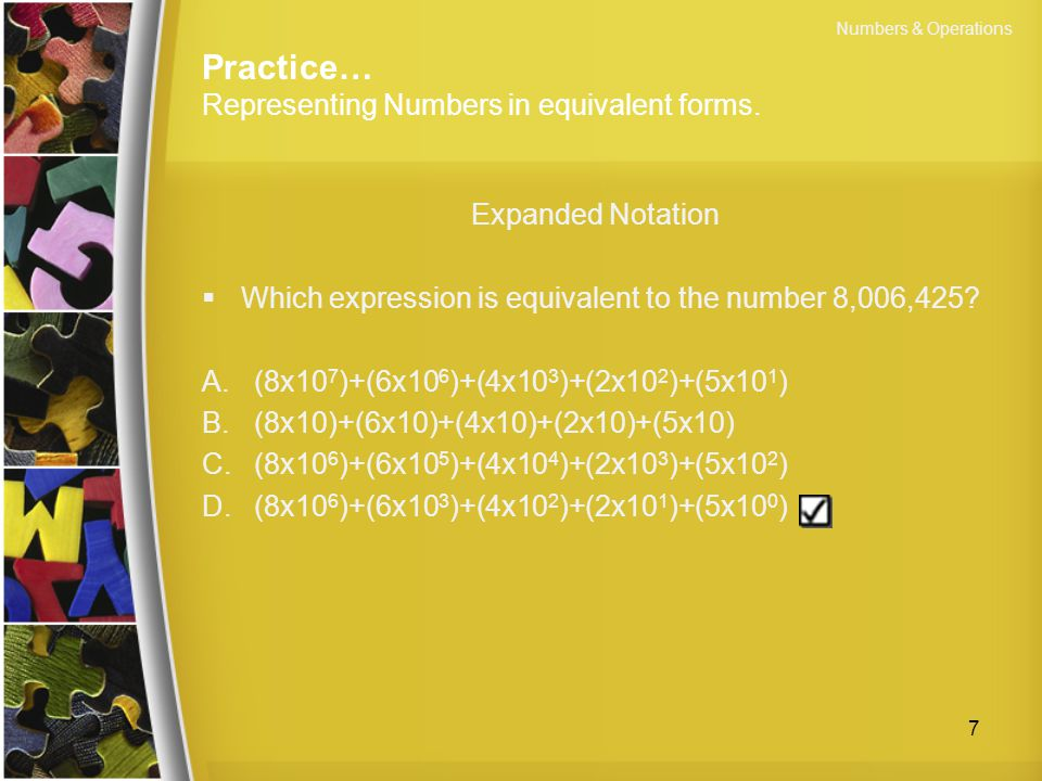 Practice… Representing Numbers in equivalent forms.