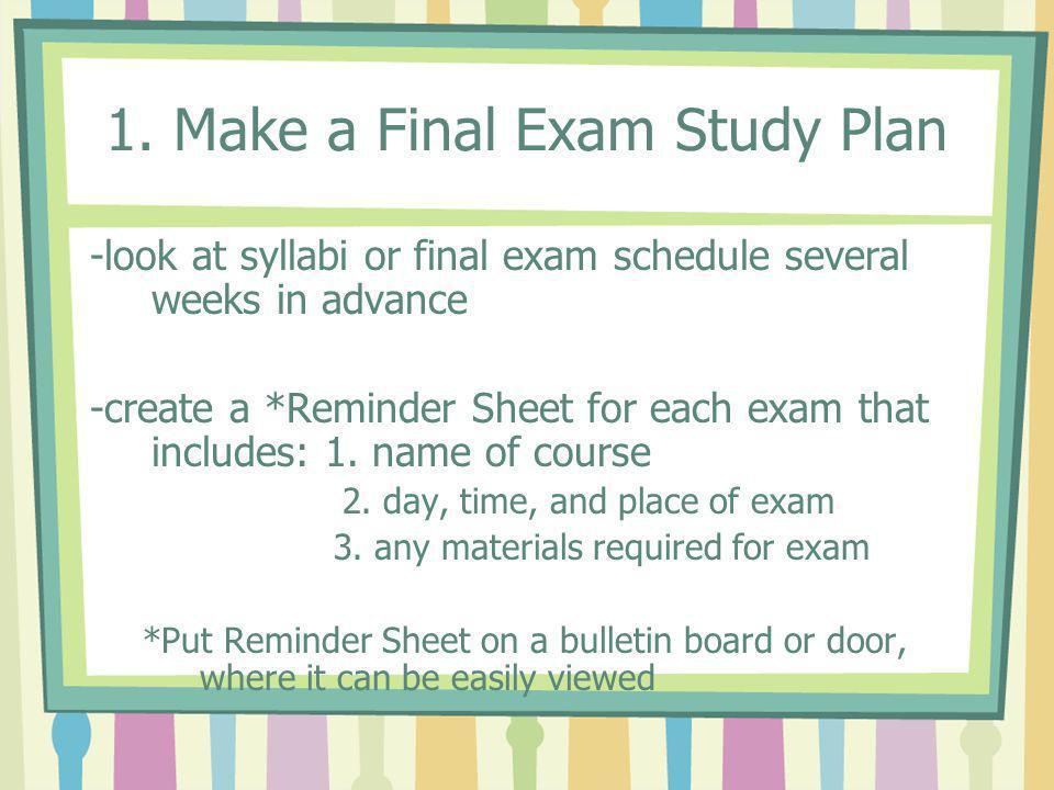 1. Make a Final Exam Study Plan