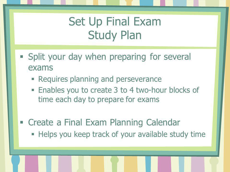 Set Up Final Exam Study Plan
