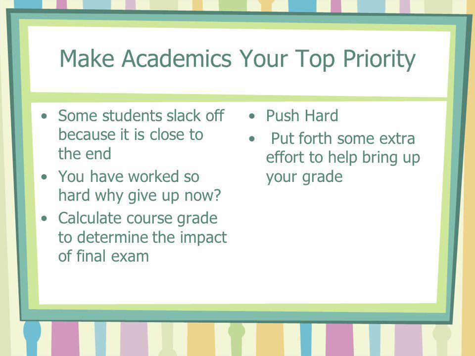 Make Academics Your Top Priority
