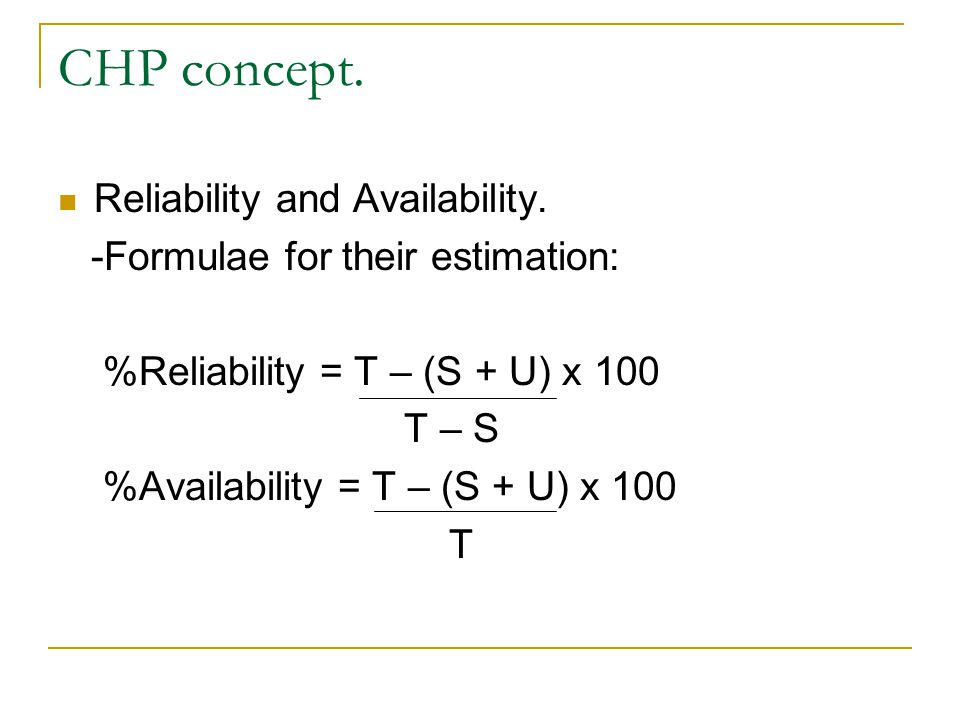 CHP concept. Reliability and Availability.