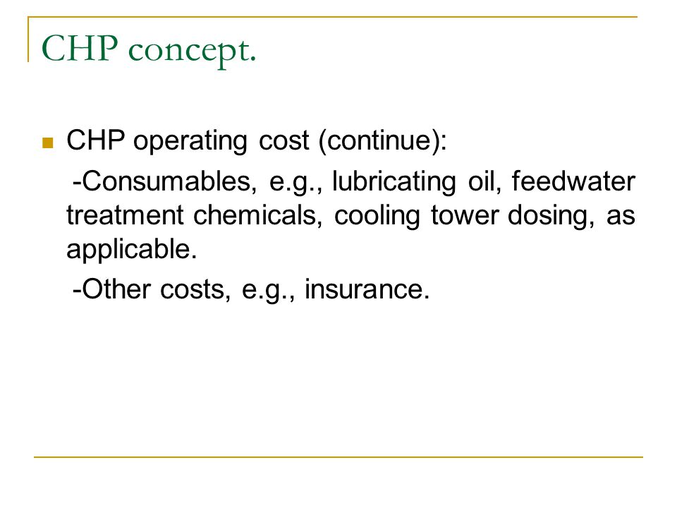 CHP concept. CHP operating cost (continue):