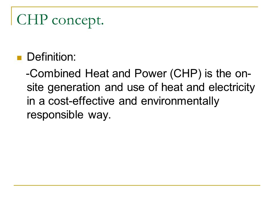 CHP concept. Definition: