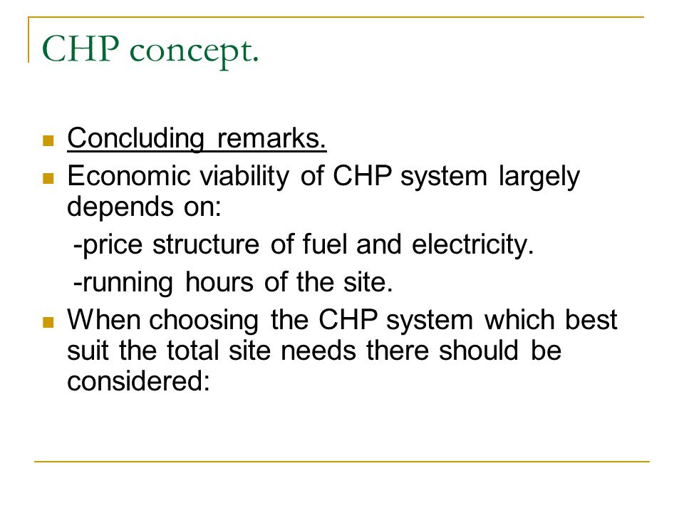 CHP concept. Concluding remarks.