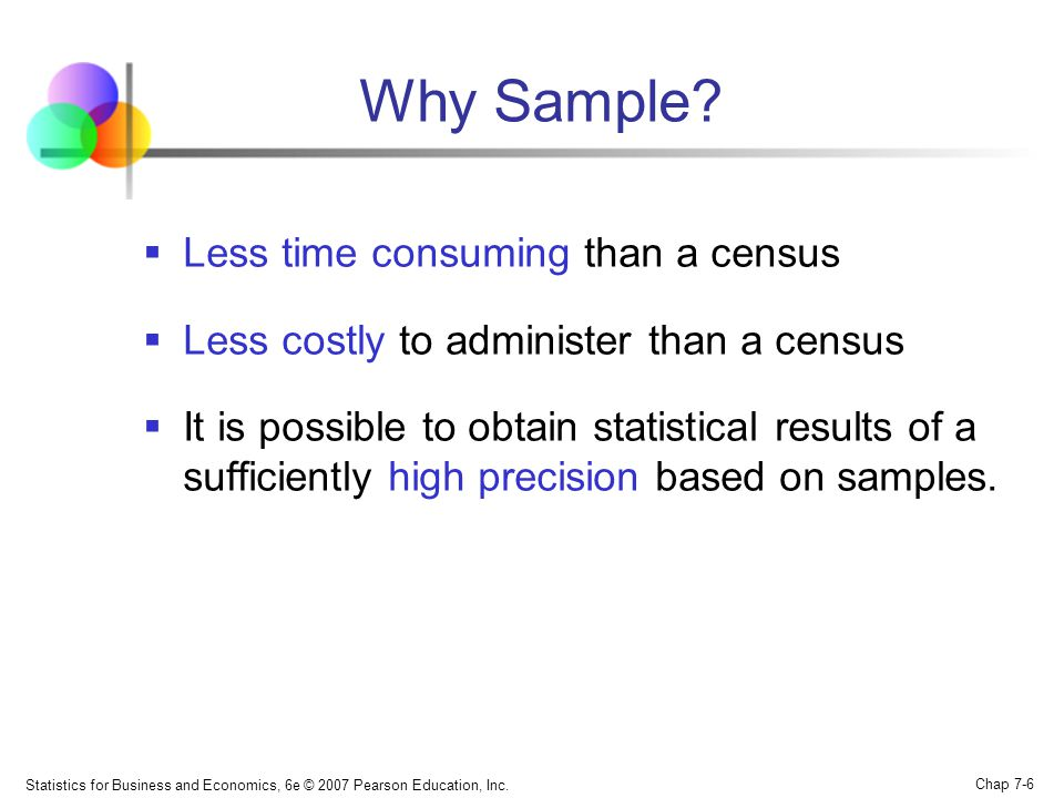 Why Sample Less time consuming than a census