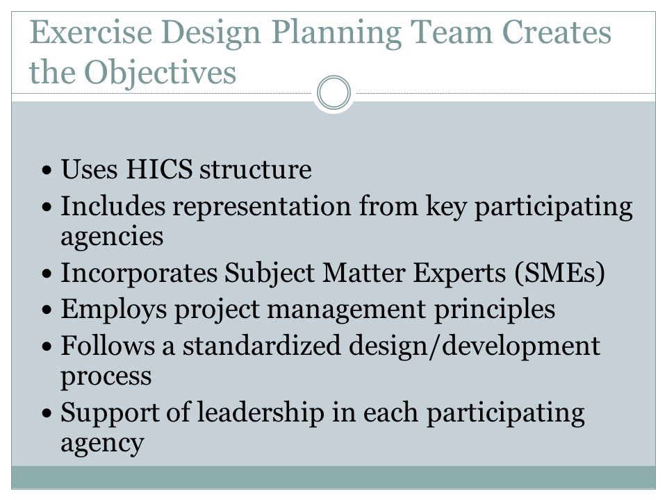 Exercise Design Planning Team Creates the Objectives