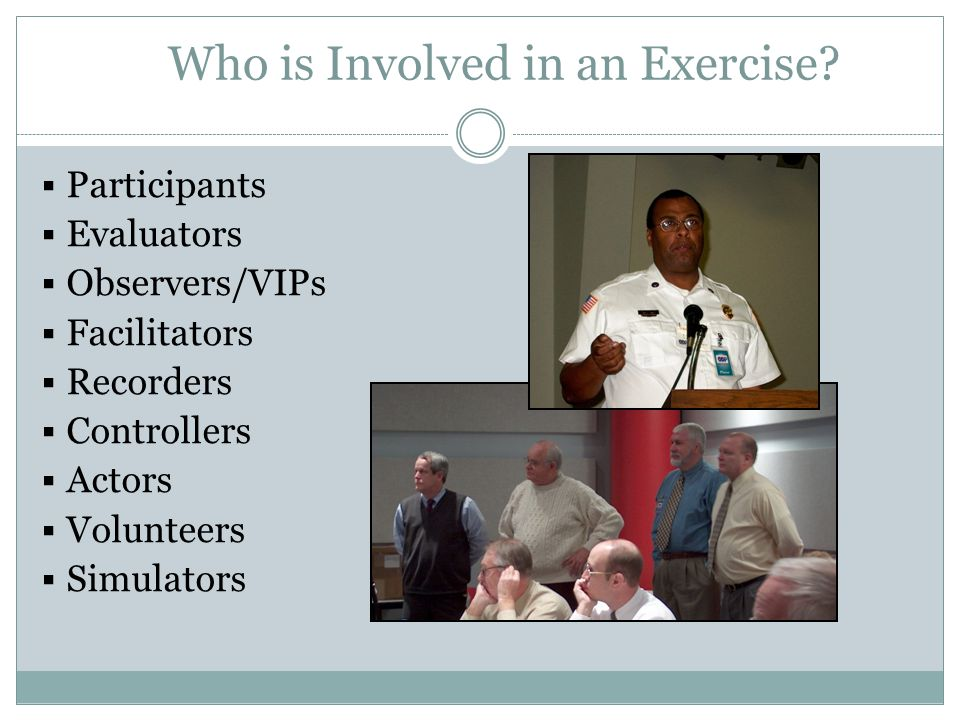 Who is Involved in an Exercise
