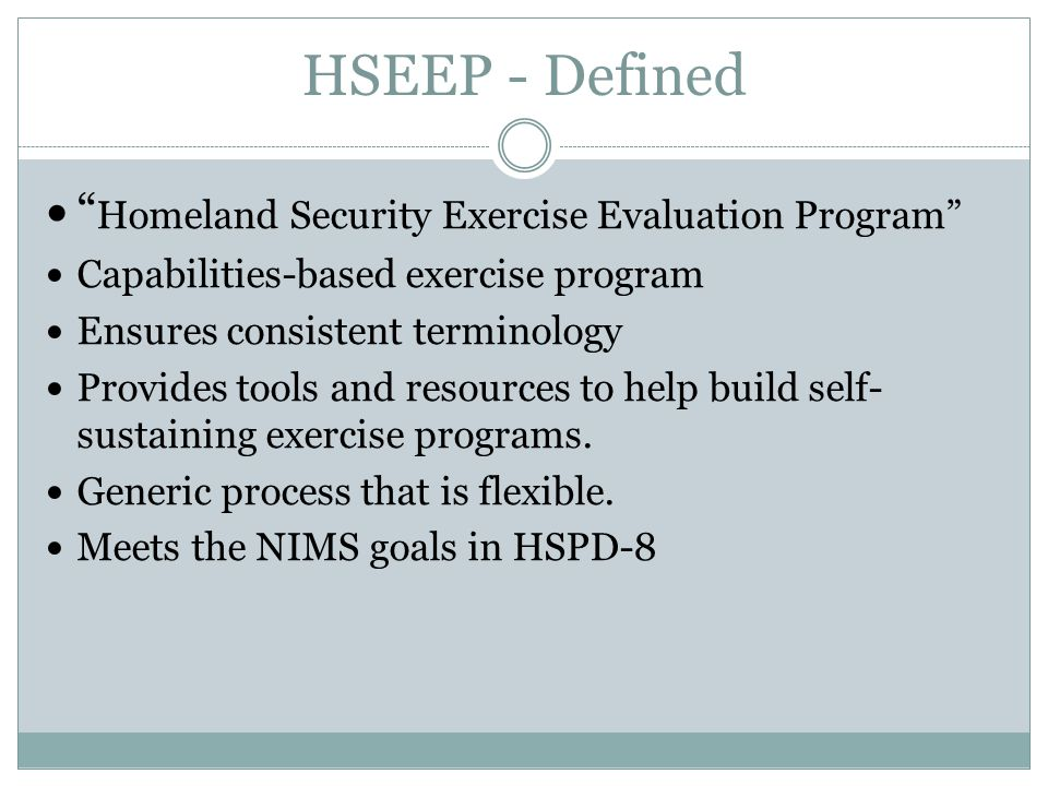 HSEEP - Defined Homeland Security Exercise Evaluation Program
