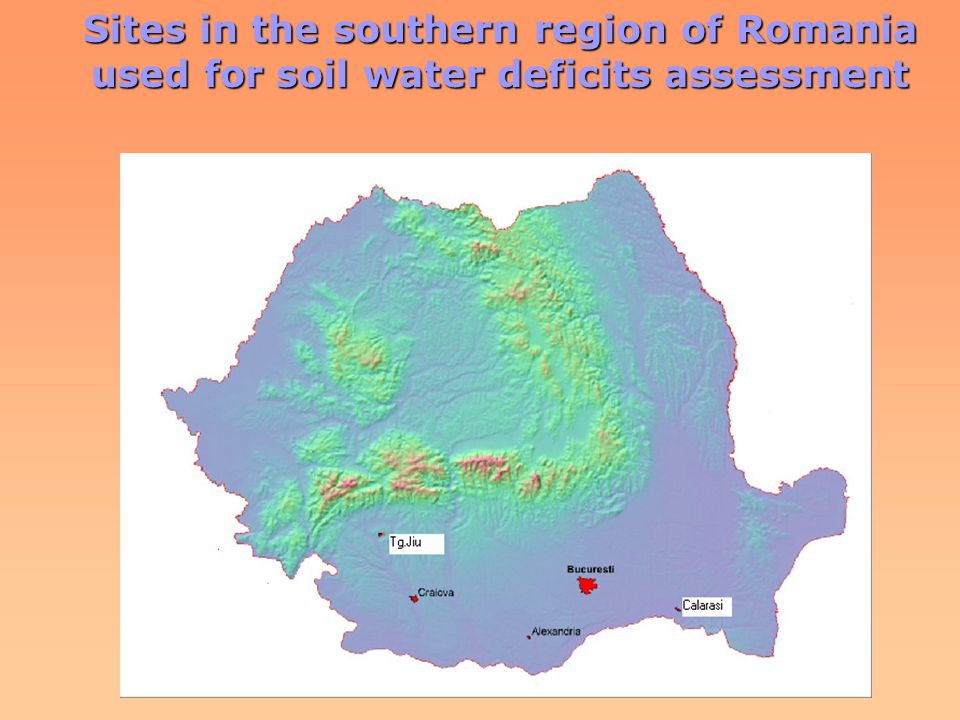 Sites in the southern region of Romania used for soil water deficits assessment
