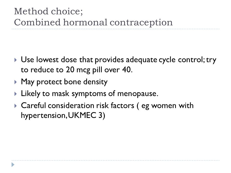 Method choice; Combined hormonal contraception