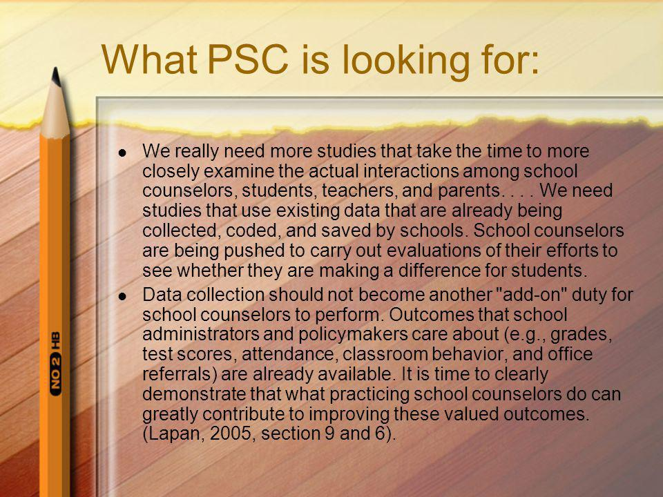 What PSC is looking for: