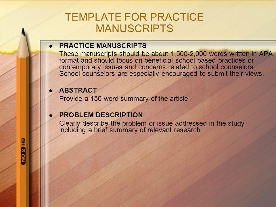 TEMPLATE FOR PRACTICE MANUSCRIPTS