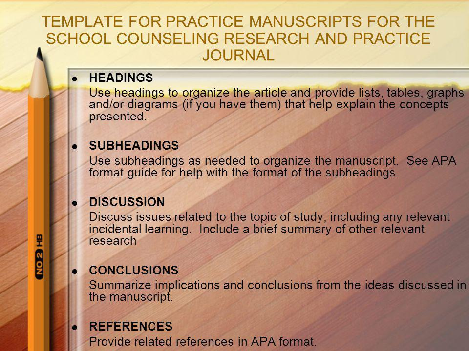 TEMPLATE FOR PRACTICE MANUSCRIPTS FOR THE SCHOOL COUNSELING RESEARCH AND PRACTICE JOURNAL
