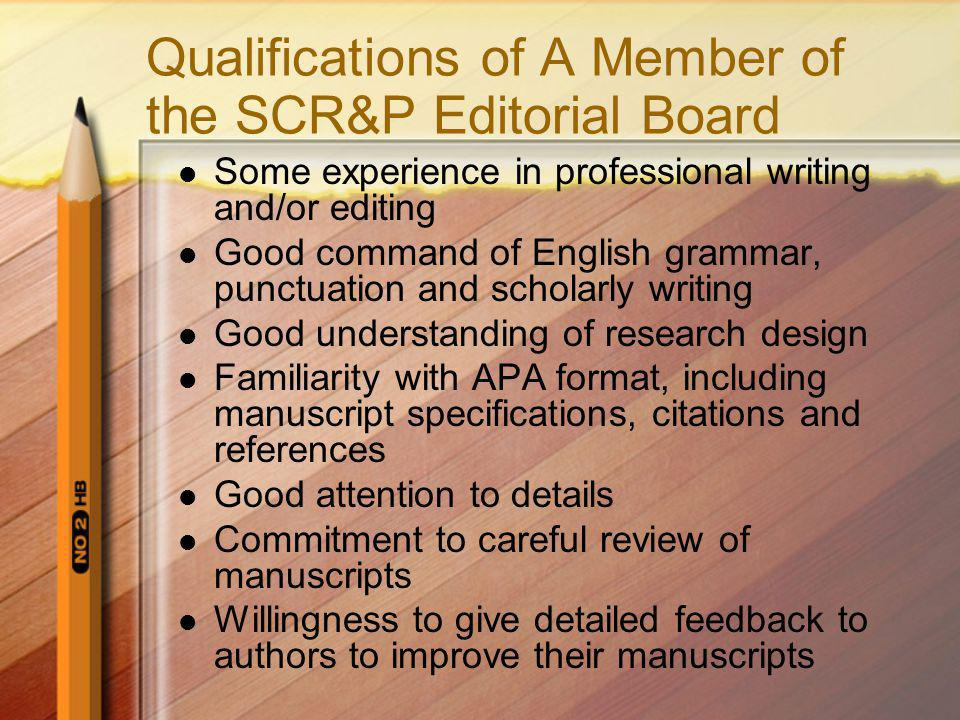 Qualifications of A Member of the SCR&P Editorial Board