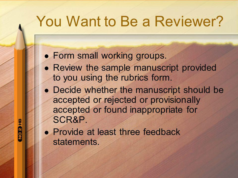 You Want to Be a Reviewer
