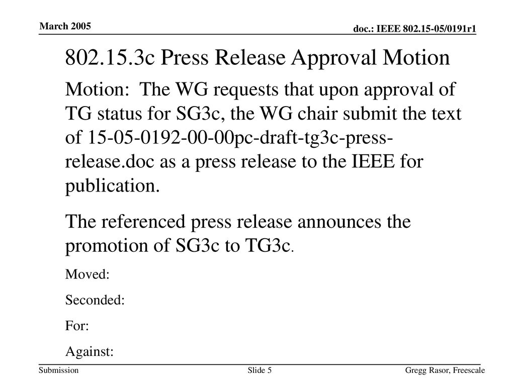 c Press Release Approval Motion